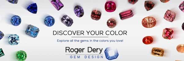 Roger Dery Gem Design
